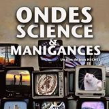 Ondes Sciences et Manigances